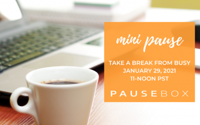 January Mini Pause