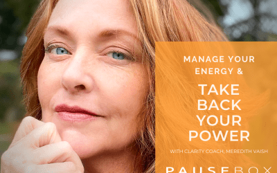 Manage Your Energy & Take Back Your Power
